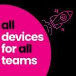 D4T all devices for all teams